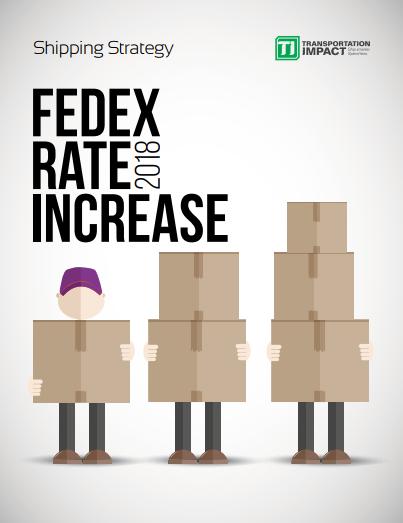 2018 FedEx Rate Increase Report